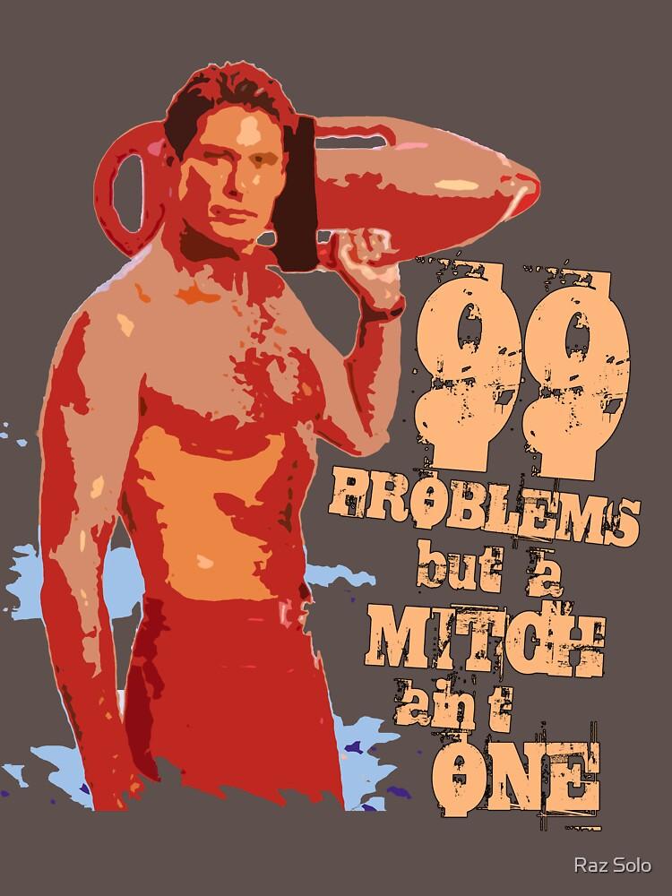 99 problemas pero un Mitch no es uno by razsolo