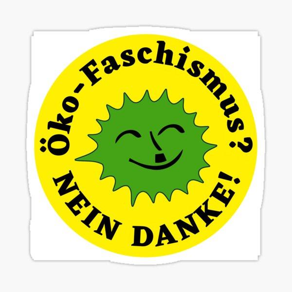 ECO-Fascism NO THANKS! Sticker