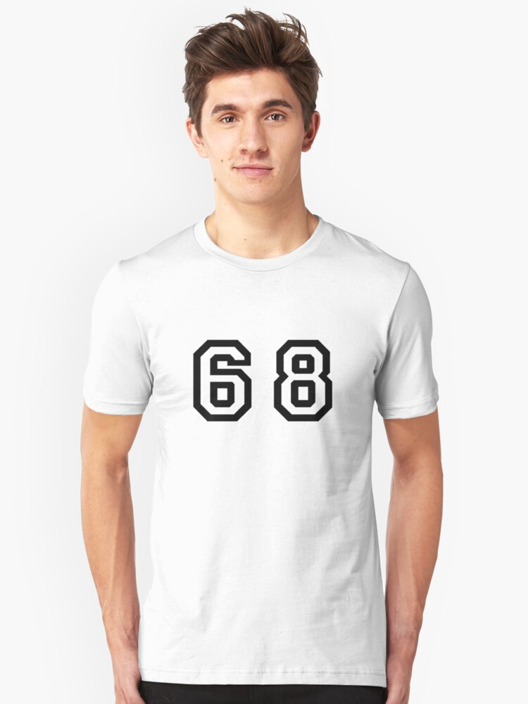 Number Sixty Eight Unisex T-Shirt Front