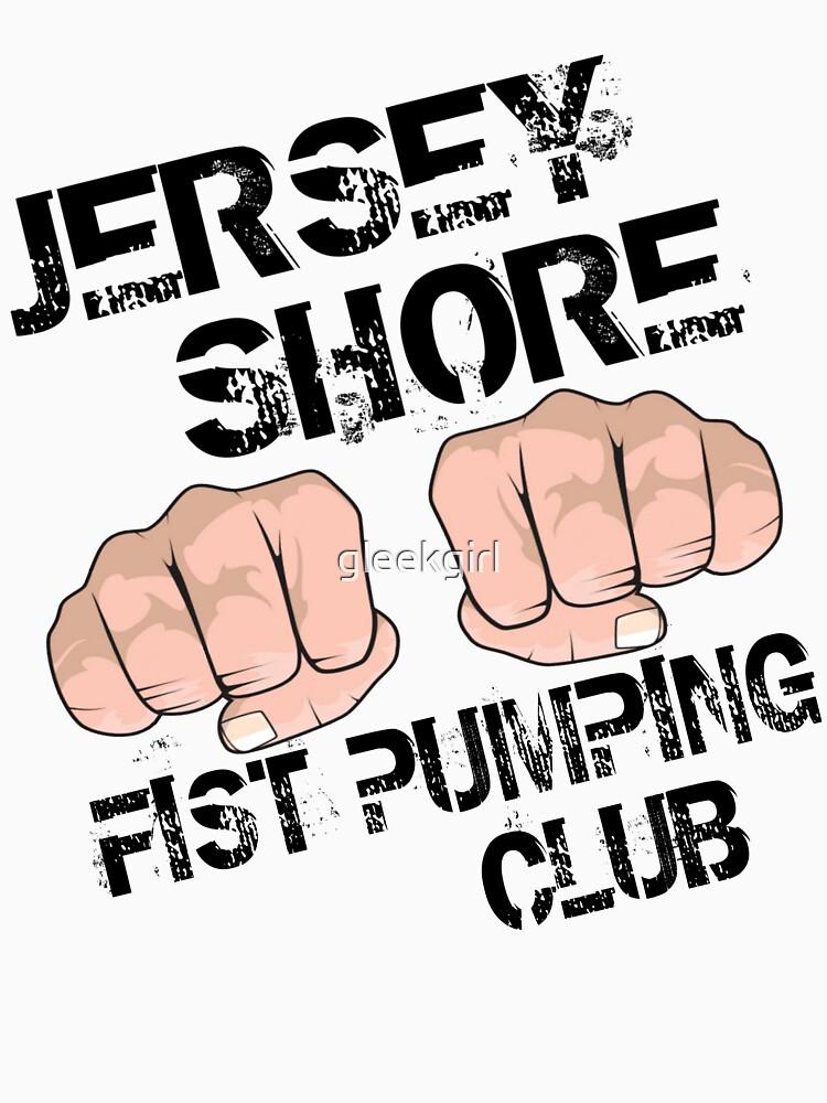 Jersey Shore Fist Pumping Club by gleekgirl