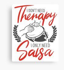 No necesito terapia, solo necesito Salsa Lienzo