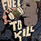 Fuel to Kill (Halloween) by designedbydeath