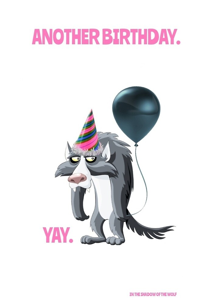 Another Birthday. Yay. by WolfShadow27