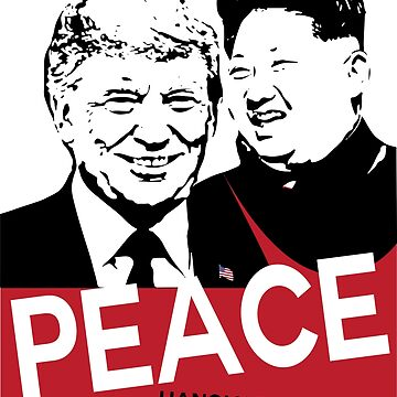 PEACE Summit 2019 President Trump Kim Jong un  by IconicTee