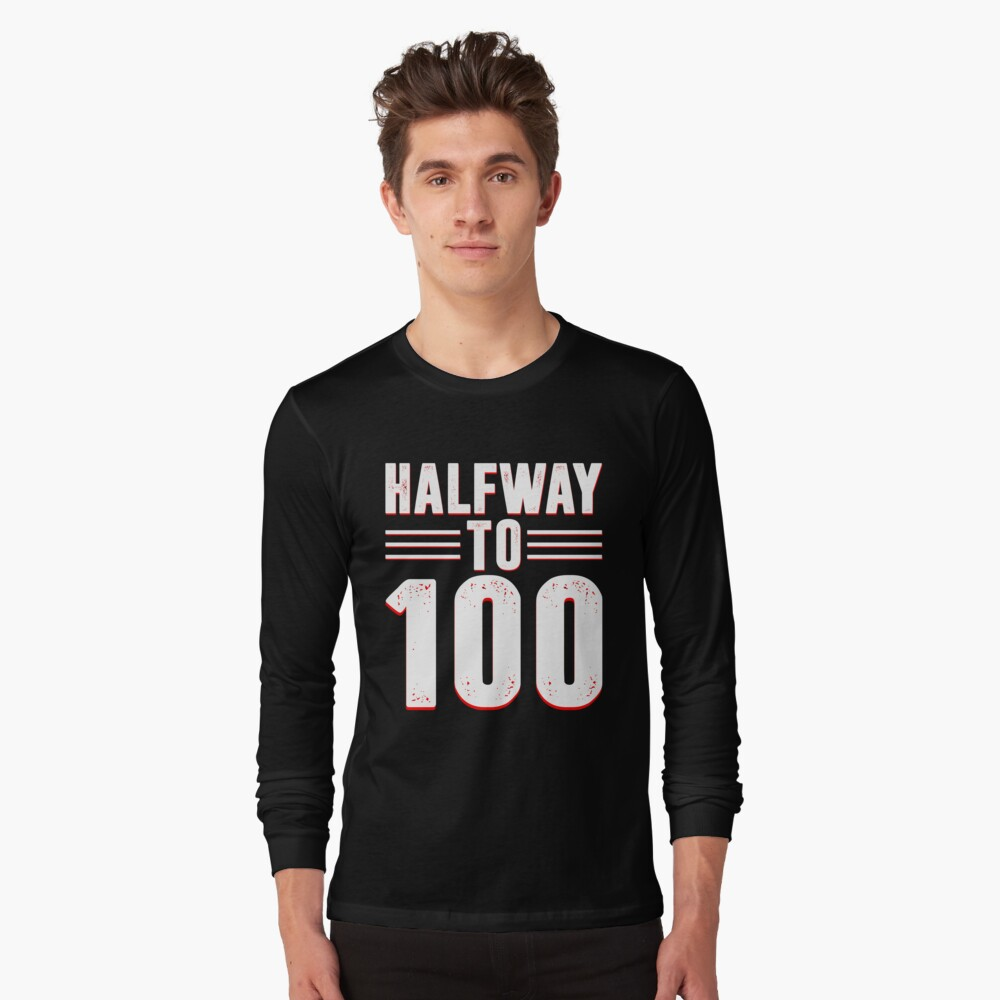 """Halfway To 100 Funny 50th Birthday T-Shirt"