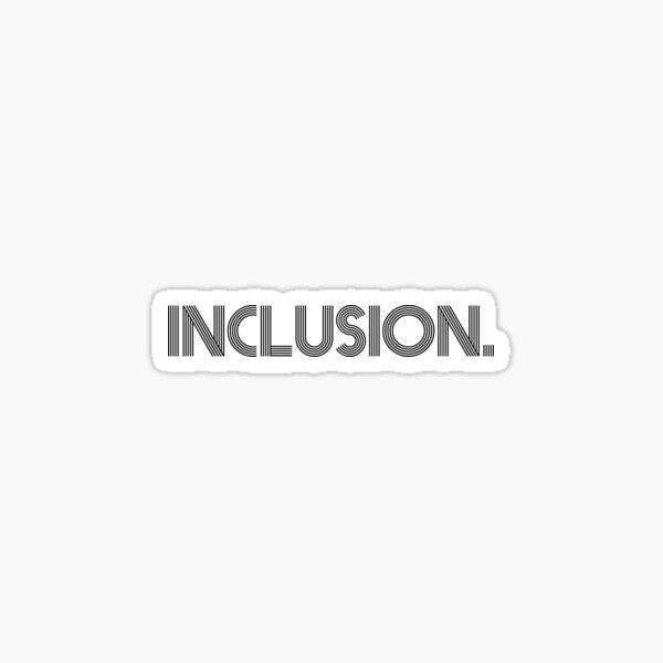 Inclusion Sticker