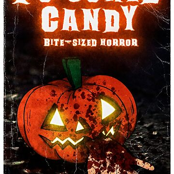 Poisoned Candy: Bite-sized Horror for Halloween by PugnaciousPress