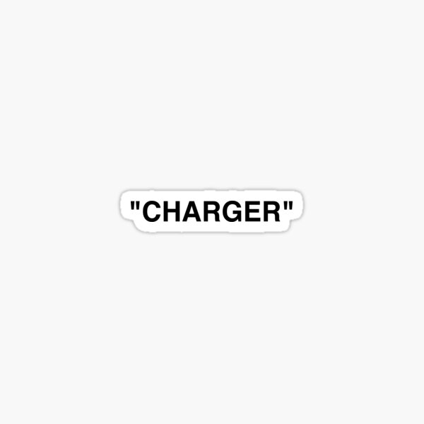 '' CHARGER '' Sticker
