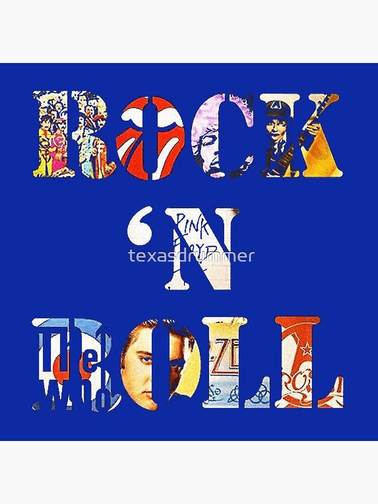 Rock & Roll by texasdrummer