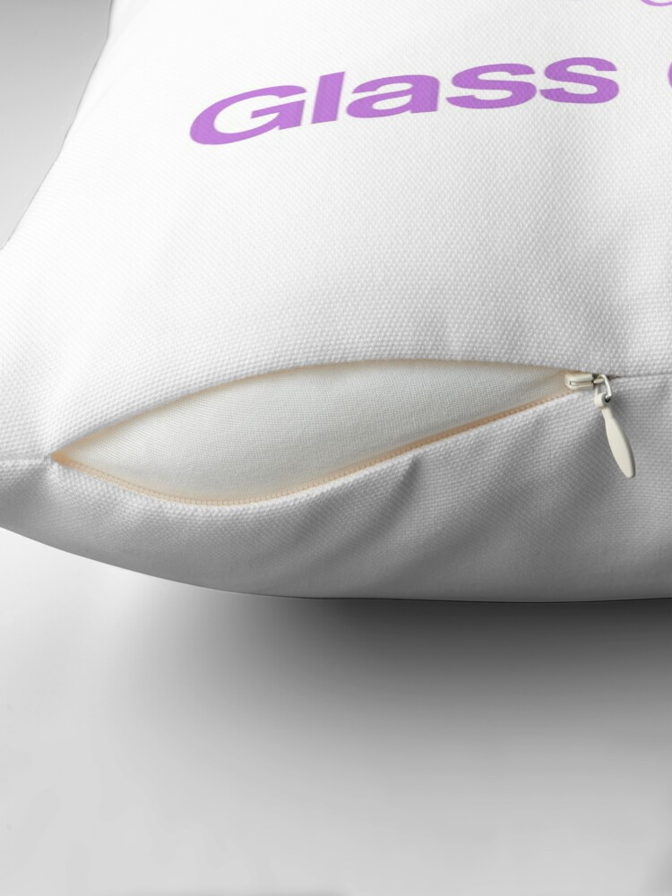 Alternate view of Break the glass ceiling Throw Pillow