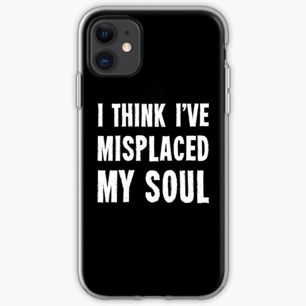 I Think I've Misplaced My Soul (Dark B/g) iPhone Soft Case