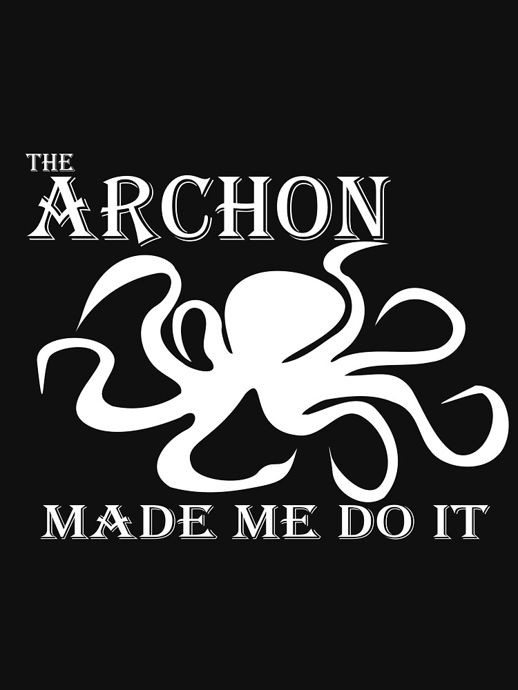 The Archon Made Me Do It    White by floatingspider