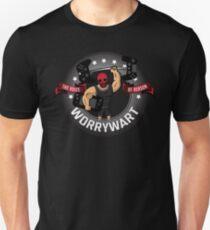 Worry Wary - Die Stimme der Vernunft Unisex T-Shirt
