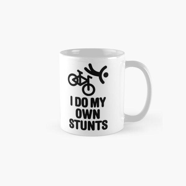 I do my own stunts mountain bike MTB ATB biking Classic Mug