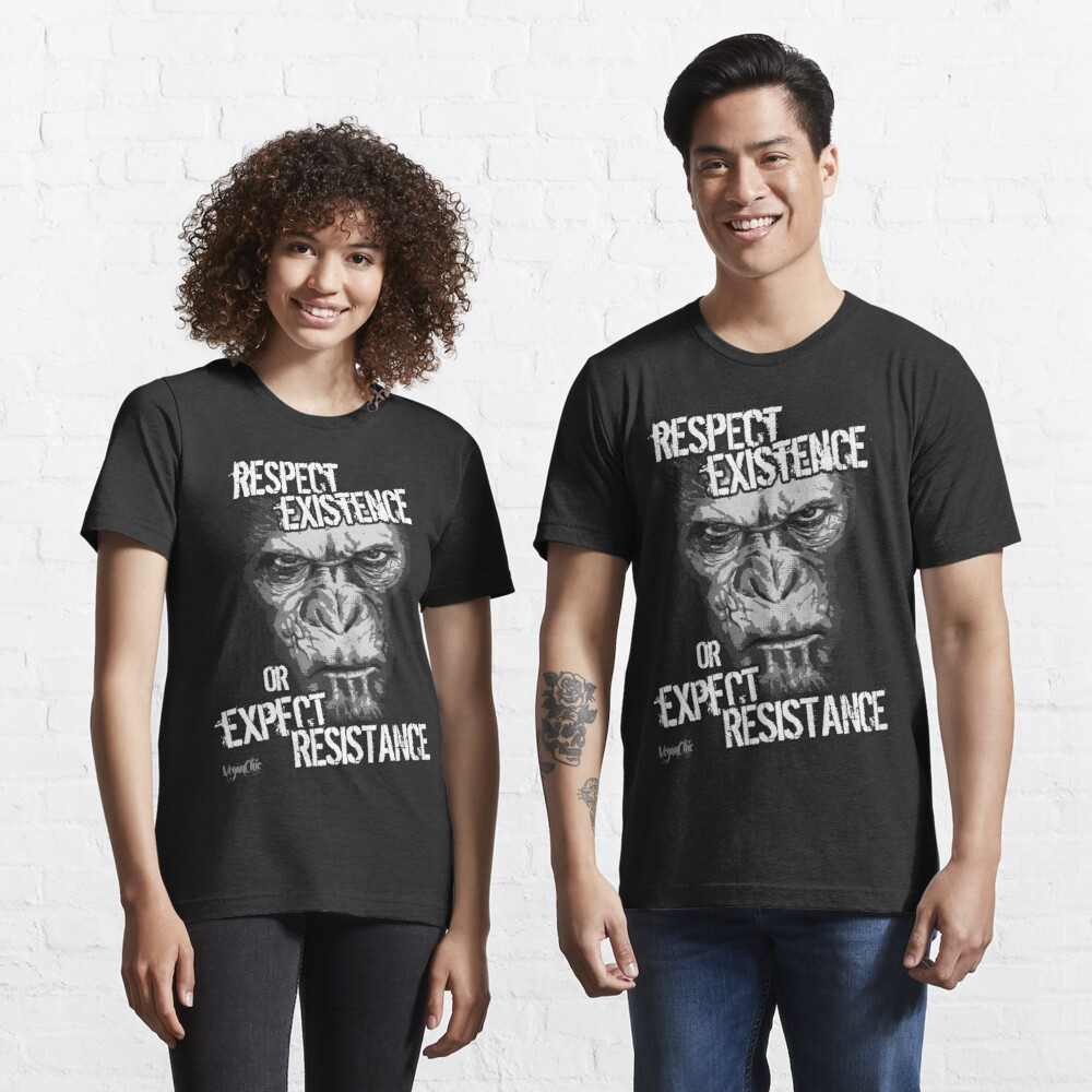 VeganChic ~ Respect Existence Essential T-Shirt