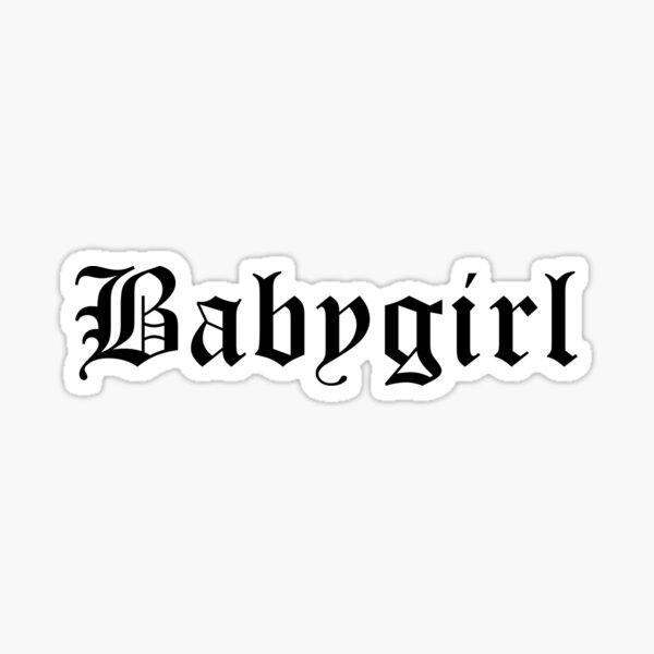 babygirl text shirt nervioso Pegatina