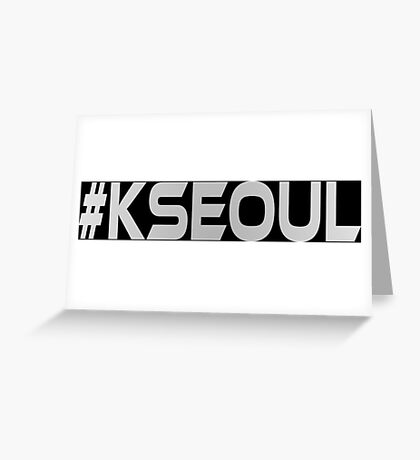 #KSEOUL Third Culture Series Greeting Card