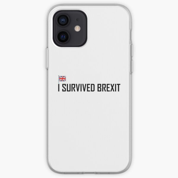 I Survived Brexit for Brexiteers and Anti Europe Supports iPhone Soft Case