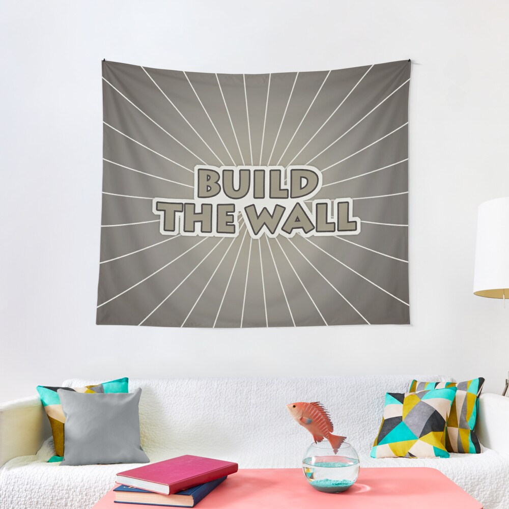 Build The Wall Tapestry