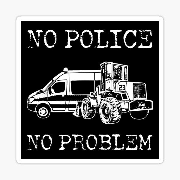 23NN030 - Tekno 23 pas de police pas de problème Sticker