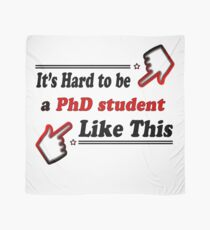 59d455ede5 PhD student Like This - Funny PhD student Scarf