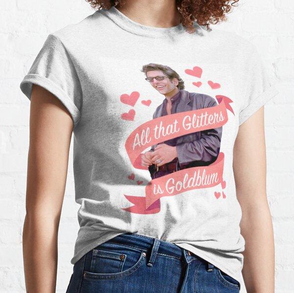 Jeff Goldblum Glitters is Goldblum Classic T-Shirt