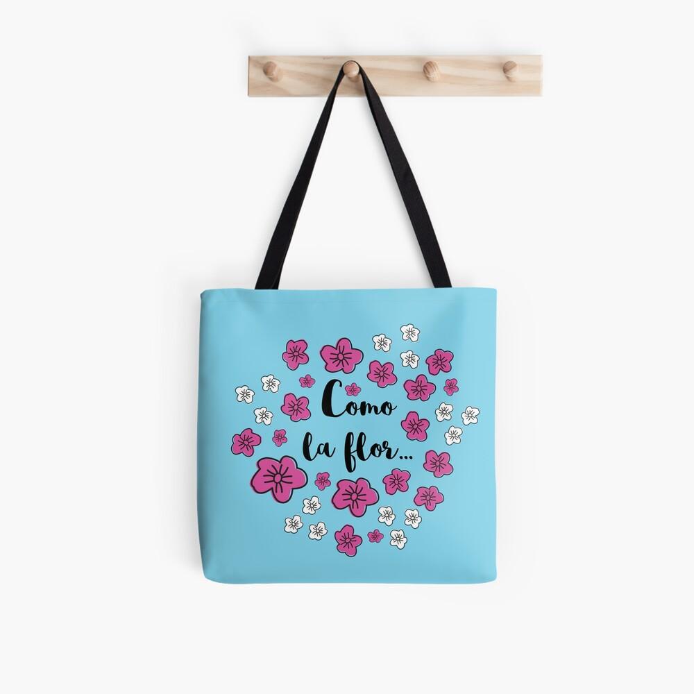 Como La Flor Tote Bag