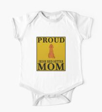 Proud Irish Red Setter Mom - Gift For Owner Of A Irish Red Setter Baby Body Kurzarm