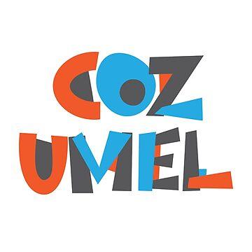 Cozumel Hand Drawn Text T-Shirt by designkitsch
