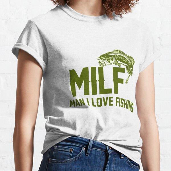 MILF Man i love fishing | Angler T-Shirt Classic T-Shirt