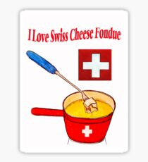 I Love Swiss Cheese Fondue Sticker