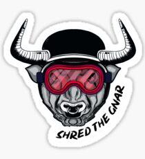 Shred the Gnar! Sticker