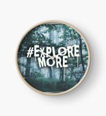 #Explore More Uhr