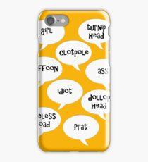 Insults iPhone Case/Skin