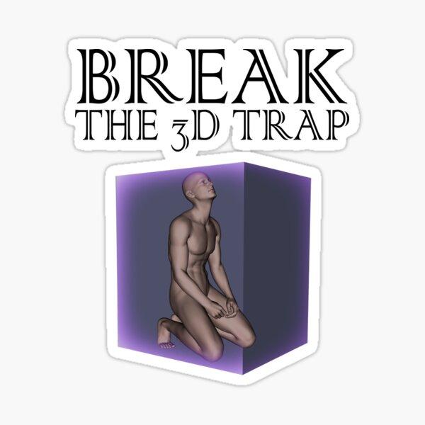 Break The 3D Trap Sticker