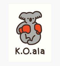 K.O.ala Art Print