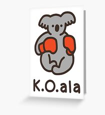 K.O.ala Greeting Card