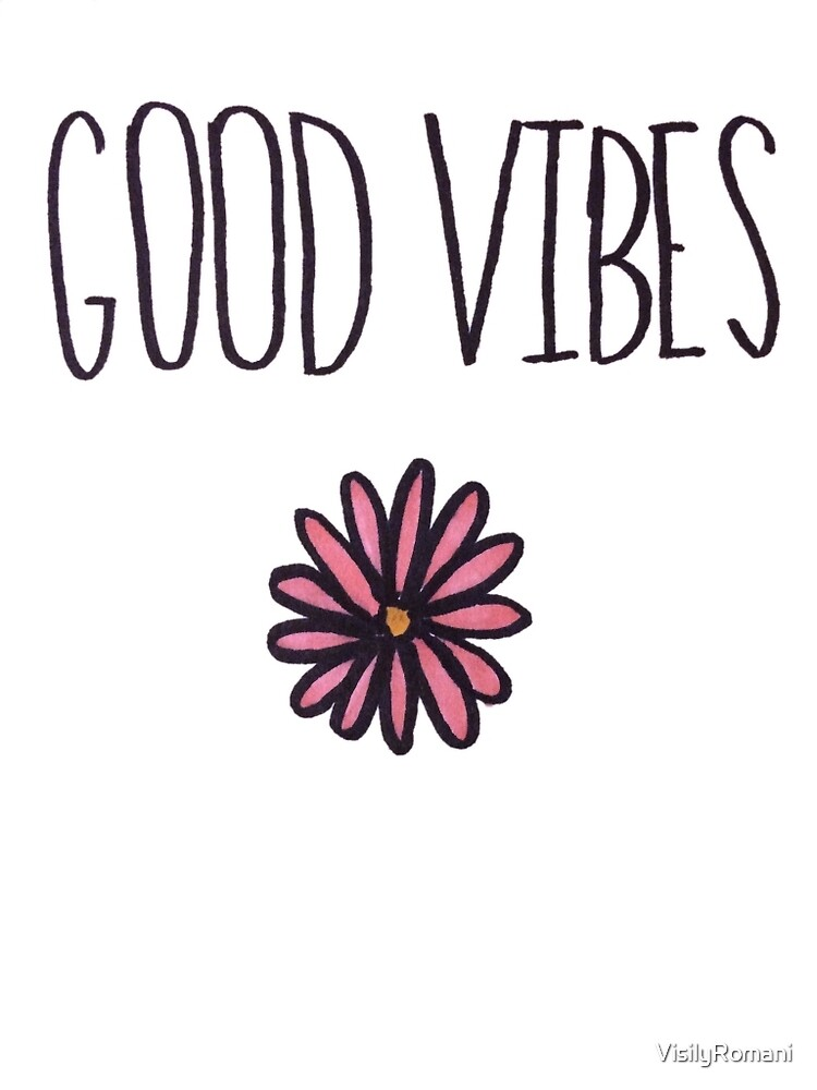 Good Vibes by VisilyRomani