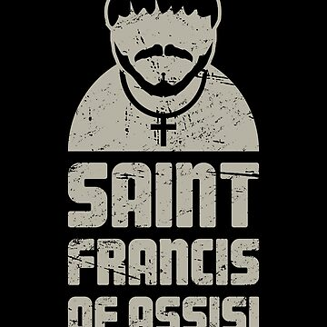 St Francis / Catholic Saint Francis of Assisi by EMDdesign