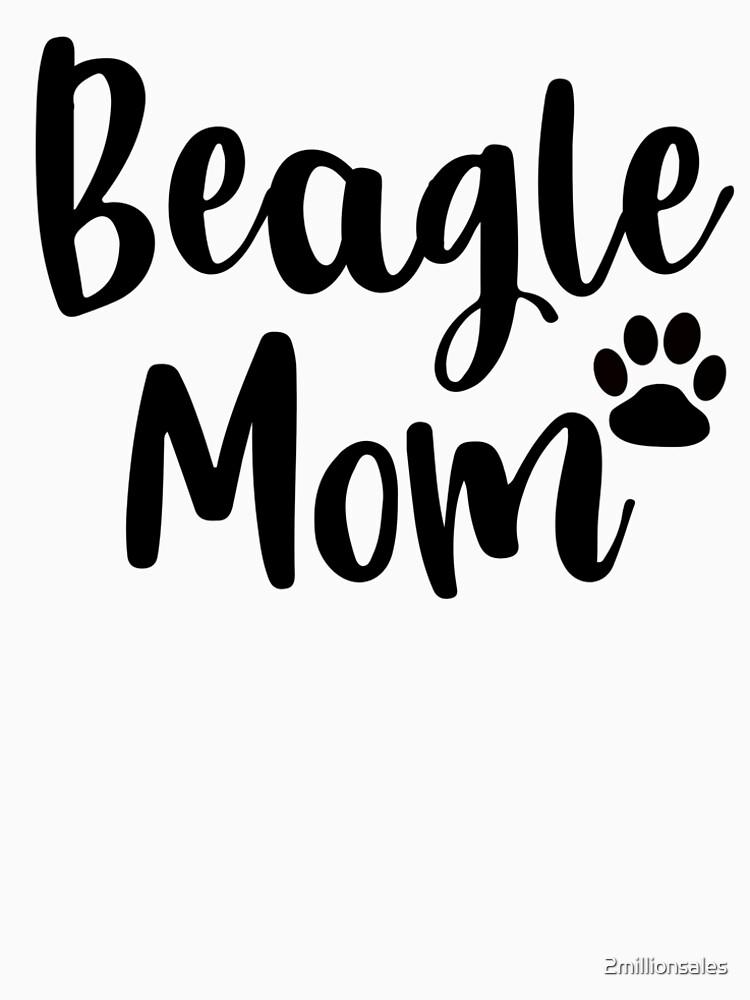 Beagle Mom  by 2millionsales