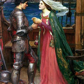 John William Waterhouse - Tristan und Isolde mit dem Trank von justonedesign
