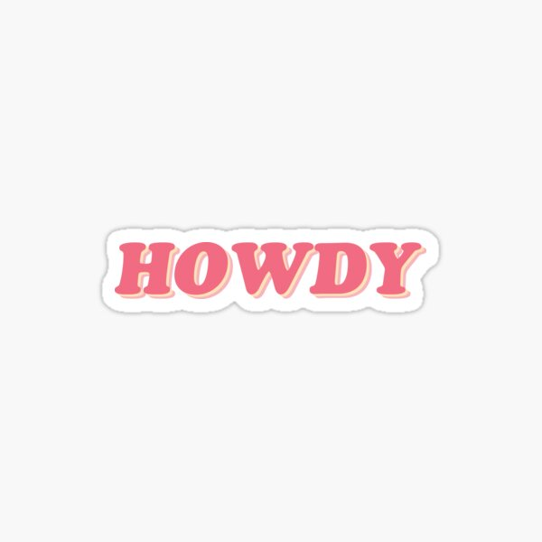 HOWDY | RETRO STICKER Sticker