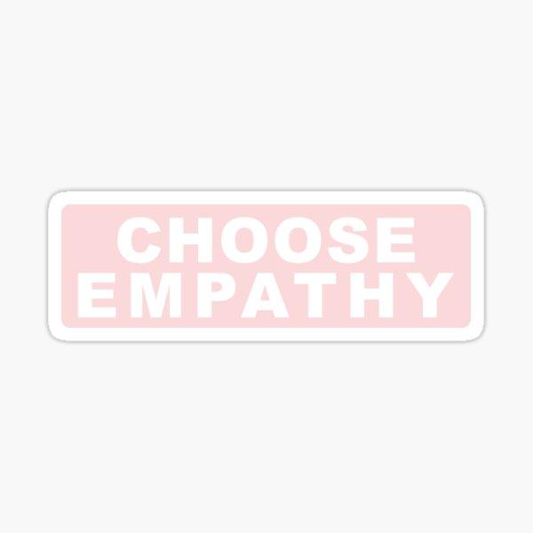 Choose Empathy Sticker