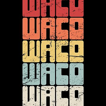 Waco Texas / TX Texas Resident - Retro by EMDdesign