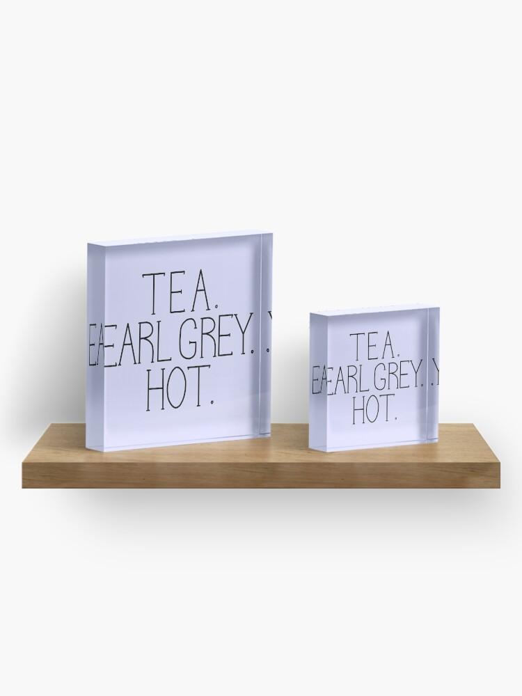 Alternative Ansicht von Tee. Earl Grey. Heiß. Acrylblock