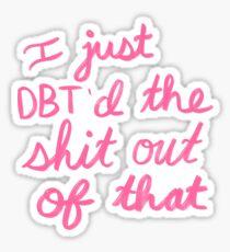 DBT-Fähigkeiten erfolgreich eingesetzt Sticker