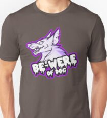 BE-WERE OF DOG T-Shirt