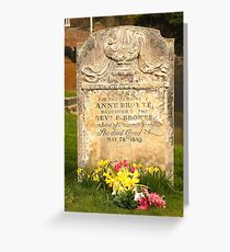 The Grave Of Anne Bronte Greeting Card