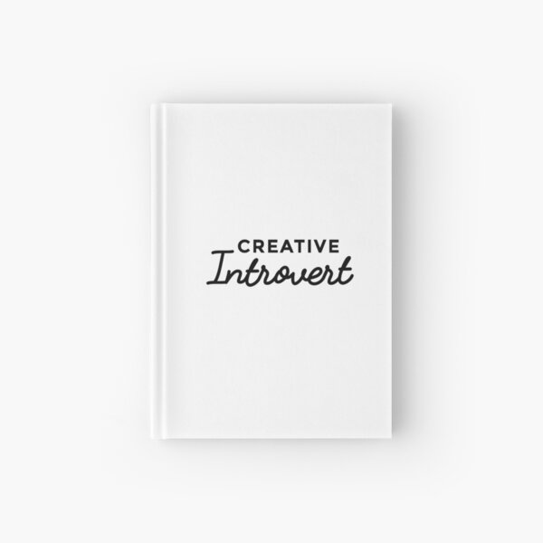 I'm a Creative Introvert Hardcover Journal