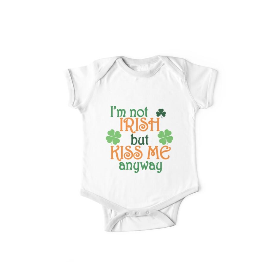 3b98ff806 I'm not Irish but kiss me anyways, funny St. Patrick's day humor, jokes,  puns, banter, good vibes, party ideas